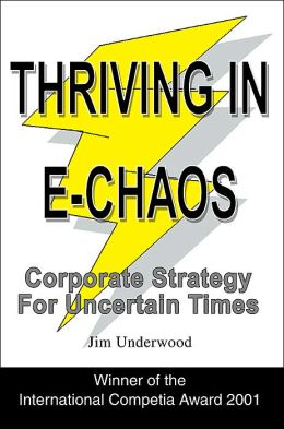 Thriving In E-Chaos