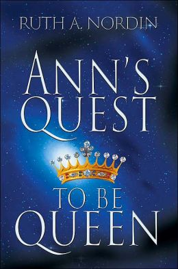 Ann's Quest to Be Queen