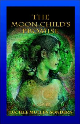 The Moon Child's Promise: A Novel