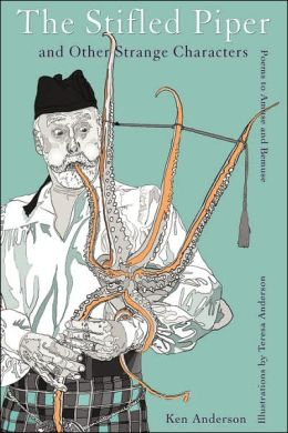 The Stifled Piper and Other Strange Characters: Poems to Amuse and Bemuse