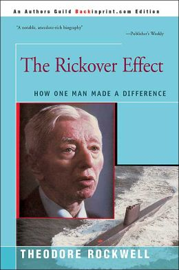 Rickover Effect:How One Man Made a Difference