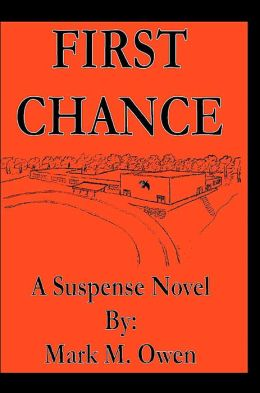 First Chance:A Suspense Novel