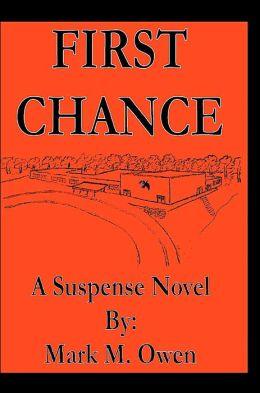 First Chance:A Suspense Novel
