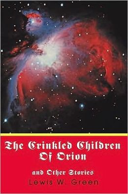 The Crinkled Children of Orion: and Other Stories