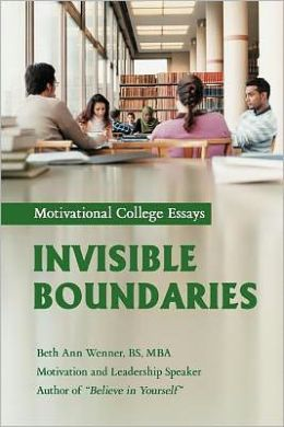 Invisible Boundaries: Motivational College Essays