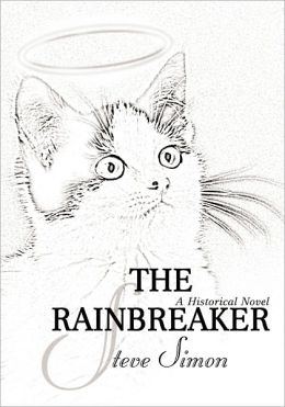 The Rainbreaker: a somewhat - historical novel in three parts 1. The Scion King 2. Eternity - The sequel 3. The Second Garden