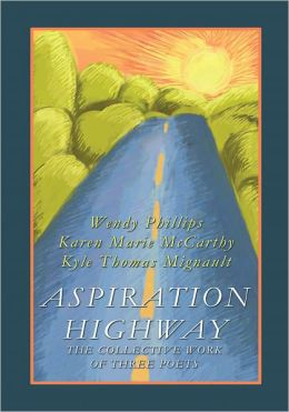 ASPIRATION HIGHWAY: The Collective Work of Three Poets