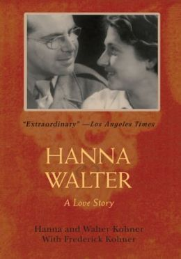 Hanna and Walter: A Love Story