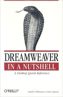 Dreamweaver in a Nutshell: A Desktop Quick Reference