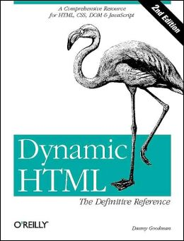 Dynamic HTML: The Definitive Reference, Second Edition