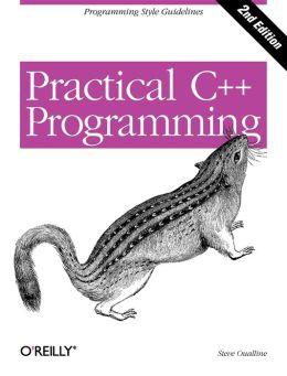 Practical C++ Programming