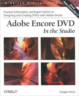 Adobe Encore DVD: In the Studio