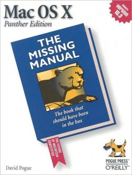 Mac OS X, Panther Edition: The Missing Manual