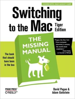 Switching to the Mac, Tiger Edition: The Missing Manual