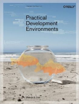 Practical Development Environments