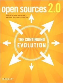 Open Sources 2.0: The Continuing Evolution