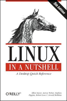 Linux in a Nutshell, Fifth Edition