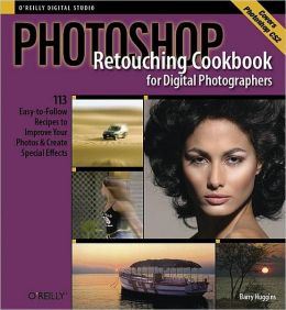 Photoshop Retouching Cookbook for Digital Photographers