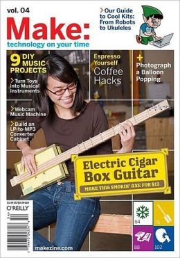 Make: Technology on Your Time, Volume 4