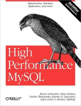 High Performance MySQL (Second Edition)