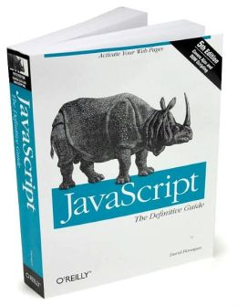 JavaScript: The Definitive Guide, Fifth Edition