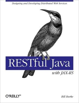 Restful Java with Jax-RS (Animal Guide Series)