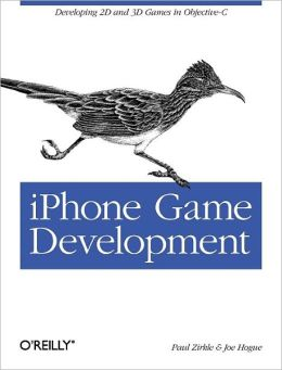 iPhone Game Development: Developing 2D & 3D games in Objective-C (Animal Guide Series)