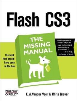 Flash CS3: The Missing Manual