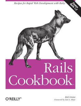 Rails Cookbook (Cookbooks Series)