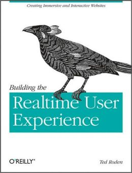 Building the Realtime User Experience: Creating Immersive and Interactive Websites
