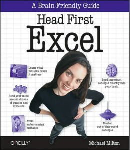 Head First Excel: A learner's guide to spreadsheets