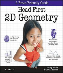 Head First 2D Geometry (Head First Series)