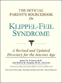 The Official Parent's SourceBook on Klippel-Feil Syndrome (The Offical Parent's Guide Series)