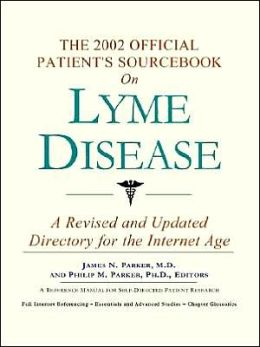2002 Official Patient's SourceBook on Lyme Disease