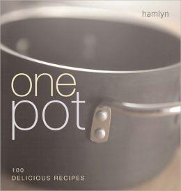 One Pot: 100 Delicious Recipes
