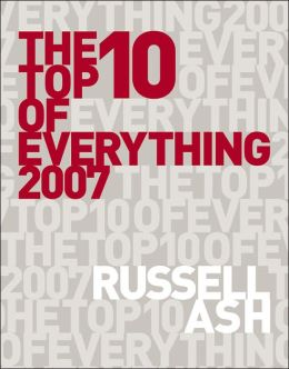 Top 10 of Everything 2007