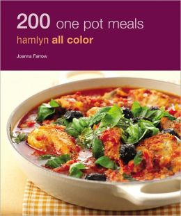 200 One Pot Meals: Hamlyn All Color