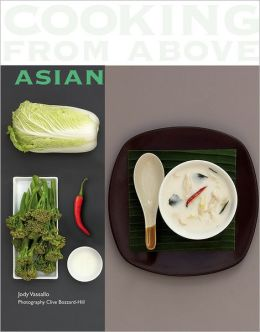 Cooking from Above - Asian