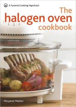 The Halogen Oven Cookbook: A Pyramid Cooking Paperback