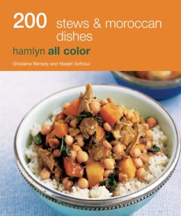200 Stews and Moroccan Dishes