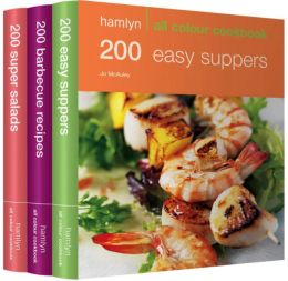 600 Easy Suppers, Salads & BBQ Recipes: Hamlyn All Colour