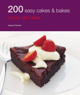 200 Easy Cakes and Bakes