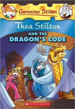 Thea Stilton and the Dragon's Code (Turtleback School & Library Binding Edition)