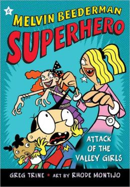 Attack of the Valley Girls (Turtleback School & Library Binding Edition)