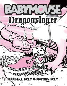 Dragonslayer (Turtleback School & Library Binding Edition)
