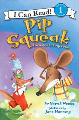 Pip Squeak (Turtleback School & Library Binding Edition)
