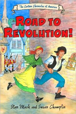 The Road To Revolution! (Turtleback School & Library Binding Edition)