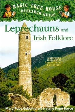 Magic Tree House Fact Tracker #21: Leprechauns and Irish Folklore: A Nonfiction Companion to