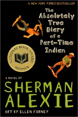 The Absolutely True Diary of a Part-Time Indian (Turtleback School & Library Binding Edition)