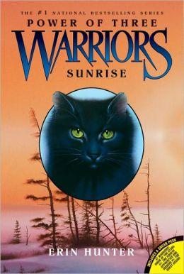 Sunrise (Warriors: Power of Three Series #6) (Turtleback School & Library Binding Edition)